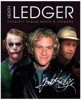 Heath Ledger. Osobisty album