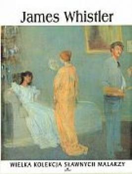 James Whistler. Wielka kolekcja sławnych malarzy, tom 37płyta DVD