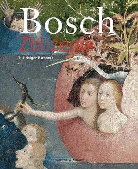 Bosch. Zbliżenia
