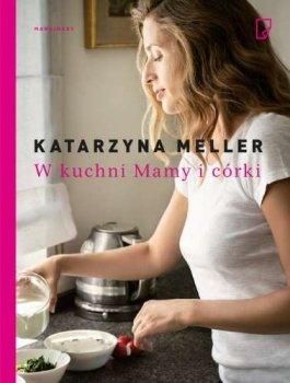 W kuchni Mamy i córki