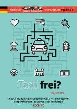 Taxi frei? Niemiecki gamebook z ćwiczeniami