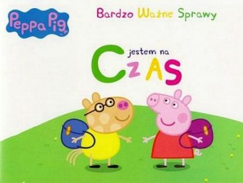 Peppa Pig Bardzo ważne sprawy nr 4. Jestem na czas
