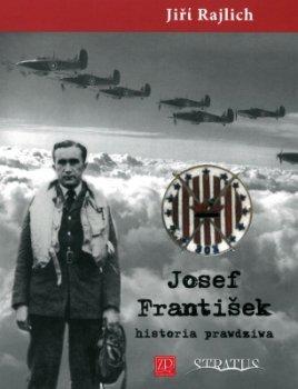 Josef Frantisek. Historia prawdziwa