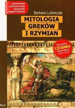 Mitologia Greków i Rzymian. Oprawa miękka. Z opracowaniem