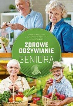 Zdrowe odżywianie seniora