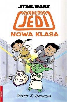 Star Wars. Akademia Jedi. Nowa Klasa