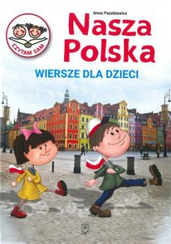 Wiersze dla dzieci. Nasza Polska