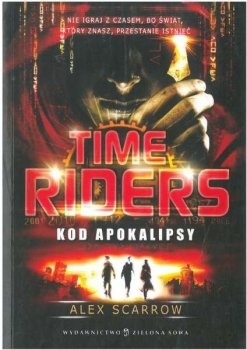 Time Riders. Kod Apokalipsy
