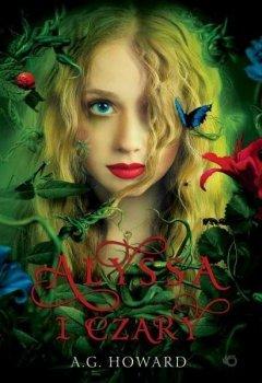Alyssa i czary. Alyssa z innej krainy, tom 1