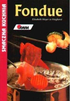 Fondue. Smaczna kuchnia