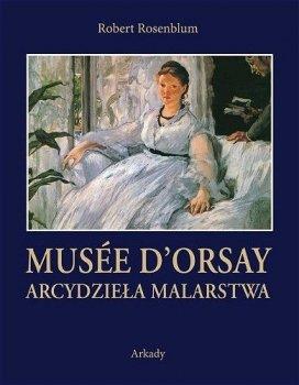 Musée d'Orsay. Arcydzieła malarstwa