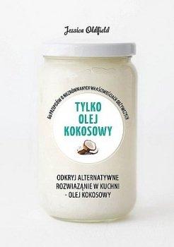 Tylko olej kokosowy