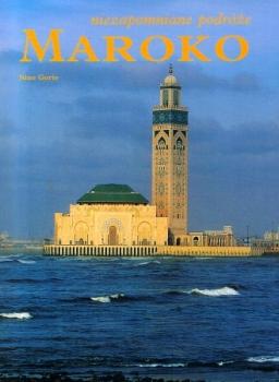 Maroko. Niezapomniane podróże