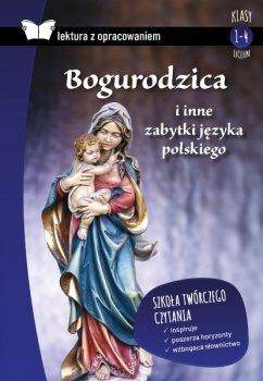 Bogurodzica i inne zabytki języka polskiego. Oprawa twarda. Z opracowaniem
