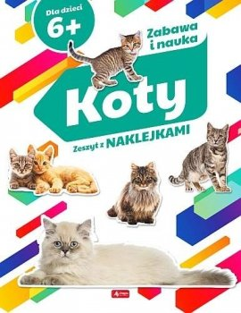 Koty. Zeszyt z naklejkami 6+