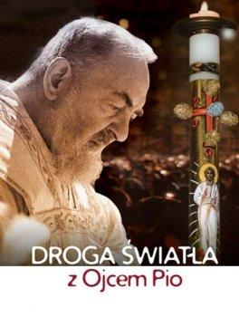 Droga światła z Ojcem Pio