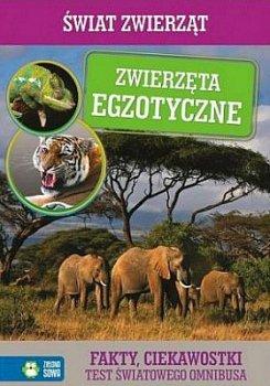 Zwierzęta egzotyczne. Świat zwierząt
