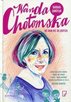 Wanda Chotomska. Nie mam nic do ukrycia