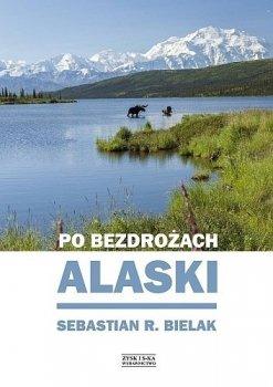 Po bezdrożach Alaski