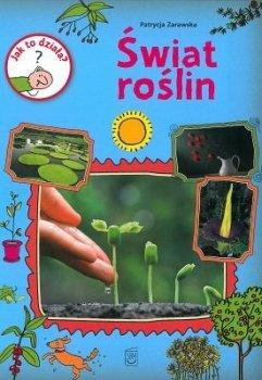 Świat roślin. Jak to działa?