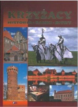 Krzyżacy historia zamki bitwy
