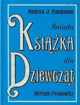 Śmiała książka dla dziewcząt