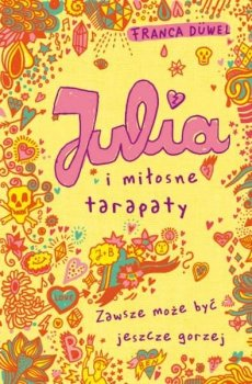 Julia i miłosne tarapaty. Julia, tom 3