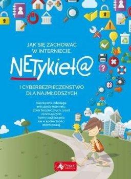 Jak się zachować w Internecie. Netykieta i cyberbezpieczeństwo dla najmłodszych