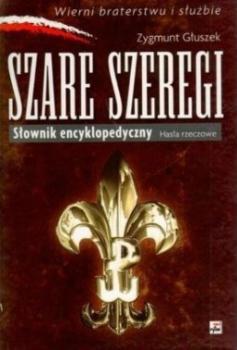 Szare Szeregi Słownik encyklopedyczny Hasła rzeczowe