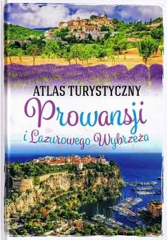 Atlas turystyczny Prowansji i lazurowego wybrzeża