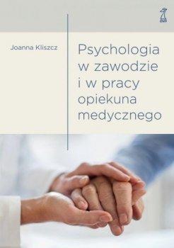 Psychologia w zawodzie i pracy opiekuna medycznego