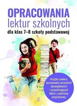 Opracowania lektur szkolnych dla klas 7-8 szkoły podstawowej