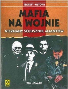 Mafia na wojnie. Nieznany sojusznik aliantów
