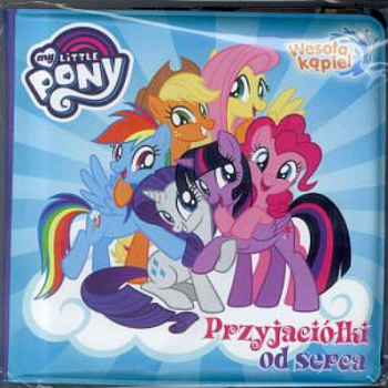 My Little Pony. Wesoła kąpiel. Przyjaciółki od serca