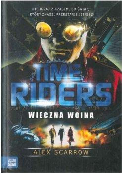 Wieczna wojna. Time Riders. Tom 4
