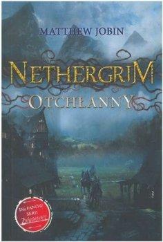 Otchłanny.  Nethergrim, tom 1