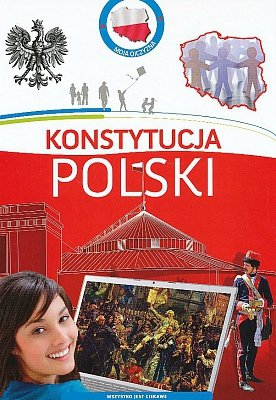 Moja ojczyzna. Konstytucja Polski