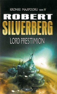 Lord Prestimion. Kroniki Majipooru, tom 5