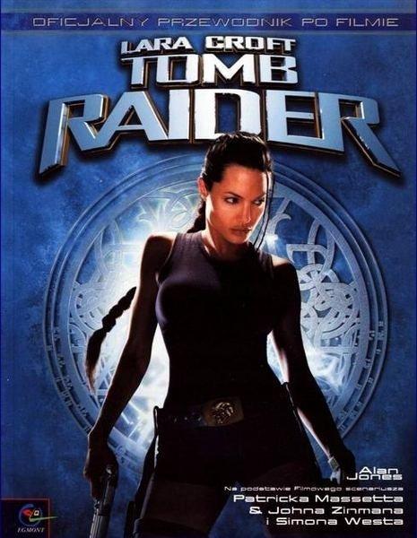 """""""Tomb Raider. Oficjalny przewodnik po filmie"""""""