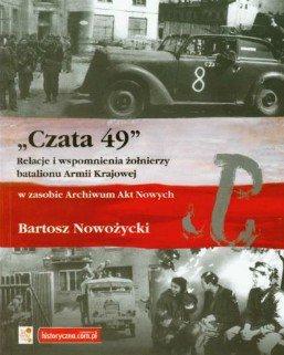 Czata 49. Relacje i wspomnienia żołnierzy batalionu AK