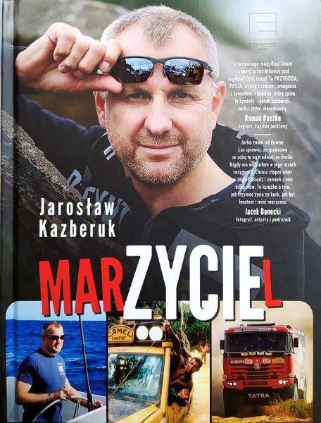 """""""MarZYCIEl"""" Jarosław Kazberuk"""