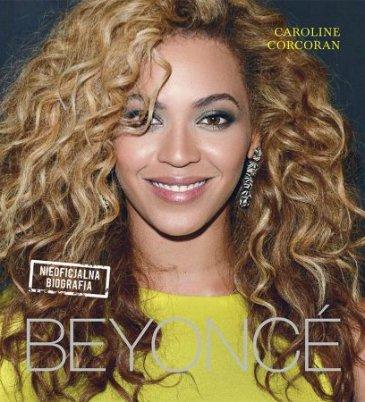 Beyonce. Nieoficjalna biografia