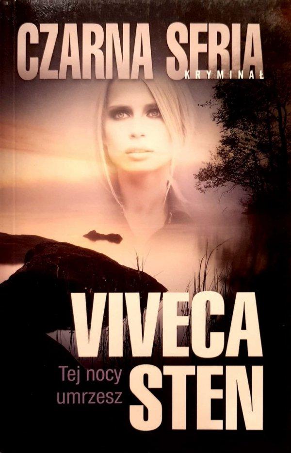 Tej nocy umrzesz - Viveca Sten