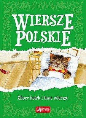 Wiersze polskie. Chory kotek i inne wiersze