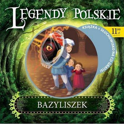 Bazyliszek. Legendy polskie