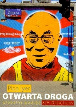 Otwarta droga. Globalna podróż XIV Dalajlamy