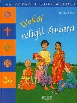 Wokół religii świata 66 pytań i odpowiedzi