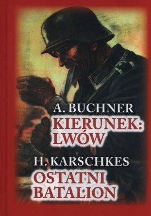 Kierunek: Lwów/Ostatni batalion