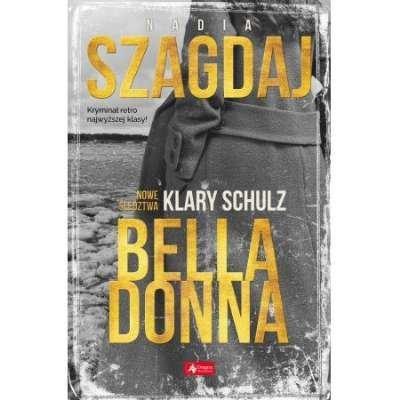 Nowe śledztwa Klary Schulz. Bella Donna
