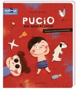 Nasza księgarnia Książeczka Pucio na wakacjach. Ćwiczenia wymowy dla przedszkolaków